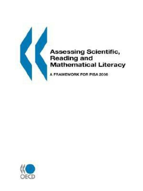 PISA Assessing Scientific, Reading and Mathematical Literacy
