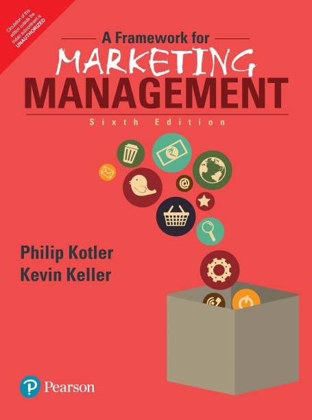 A Framework for Marketing Management 6 Edition