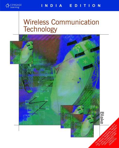 Wireless Communication Technology 1st Edition