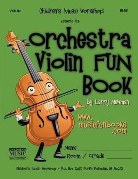 The Orchestra Violin Fun Book