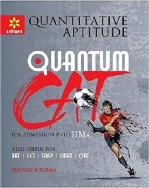 Quantitative Aptitude Quantum CAT Common Admission Tests For Admission into IIMs Single Edition