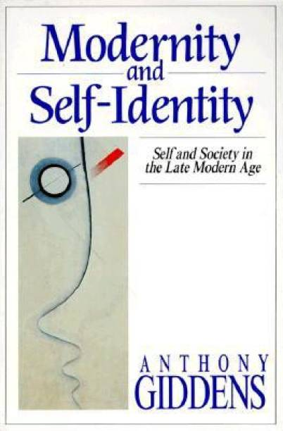 Anthony giddens books store online buy anthony giddens books modernity and self identity fandeluxe Choice Image