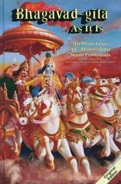 BHAGAVAD-GITA As It Is by A. C. Bhaktivedanta Swami Prabhupada ORIGINAL UNEDITED
