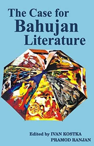 The Case for Bahujan Literature