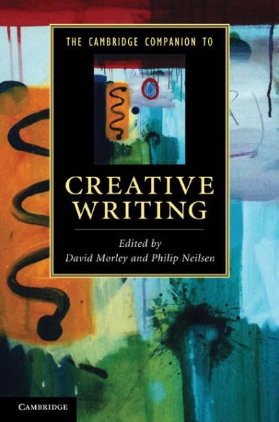 The Cambridge Companion to Creative Writing South Asian Edition