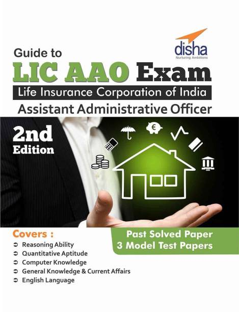 LIC Assistant Administrative Officer's (AAO) Exam Guide with 3 Mock Tests 2nd Edition 2 Edition