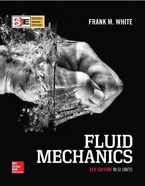 Fluid Mechanics in SI Units 8 Edition