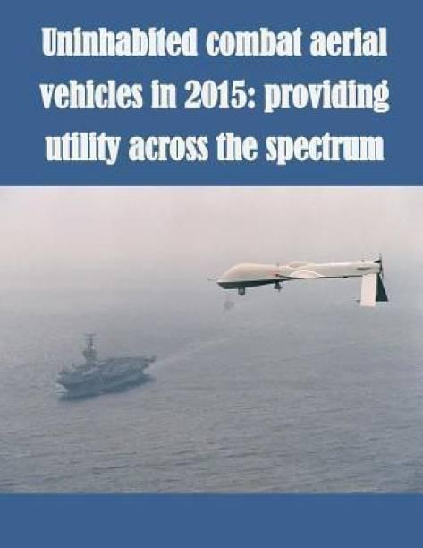 Uninhabited Combat Aerial Vehicles in 2015