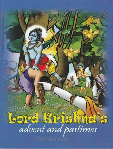 Lord Krishna's Advent and Pastimes - Lord Krishna's pastimes