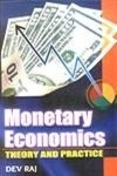 Monetary Economics: Theory and Practices 01 Edition