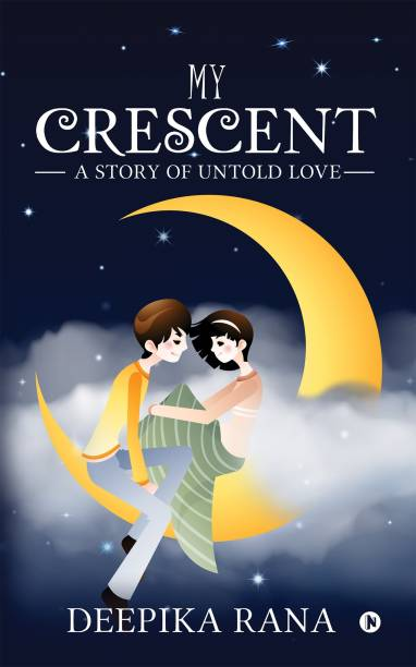 My Crescent - A Story of Untold Love