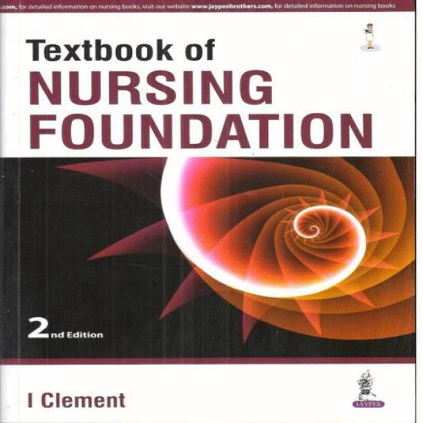 Textbook of Nursing Foundation