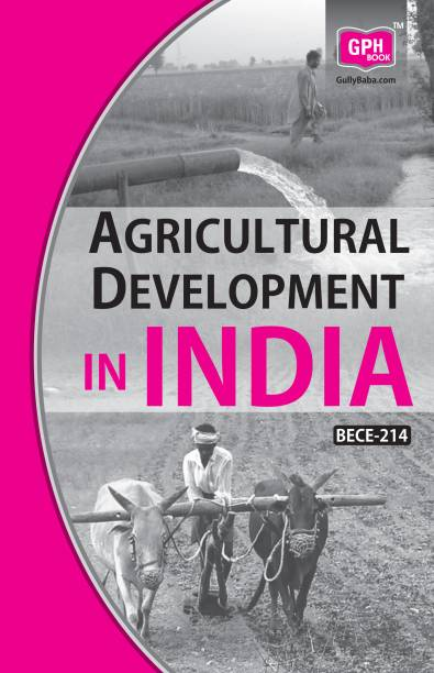 BECE-214 Agricultural Development in India (Ignou Help Books for BECE214)