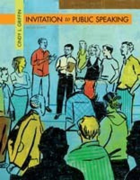 Invitation To Public Speaking Wadsworth Series In Speech Communication 2nd Revised Edition
