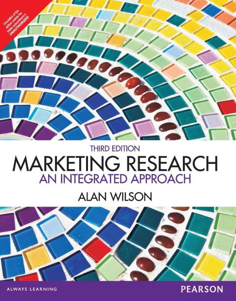 Marketing Research - An Integrated Approach 3rd Edition