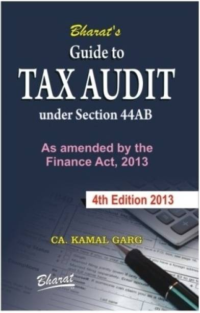 Guide to Tax Audit - Under Section 44AB 4th Edition