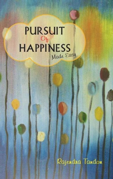 Pursuit of Happiness: Made Easy