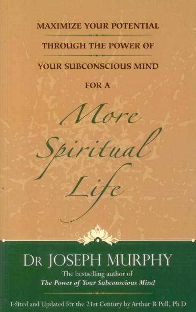 Maximize Your Potential Through the Power of Your Subconscious Mind for a More Spiritual Life: Book 5