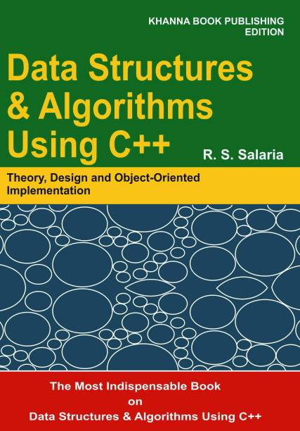 Data Structures & Algorithms Using C++ - Theory, Design and Object Oriented Implementation