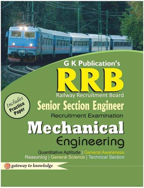 Guide to Rrb Mechanical Engineering(Senior Section Officer) 2014 - Includes Practice Paper