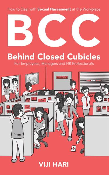 BCC : Behind Closed Cubicles - For Employees, Managers and HR Professionals