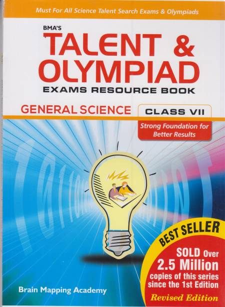 BMA's Talent and Olympiad General Science Exams Resource Book for Class -7 1 Edition