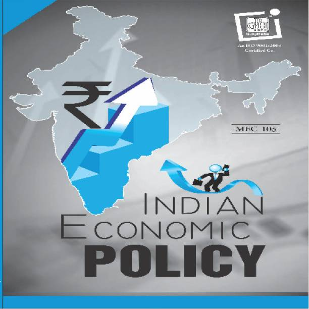 Gullybaba IGNOU 1st Year MA English (Latest Edition) MEC-105 Indian Economic Policy in IGNOU Help Book with Solved Previous Years' Question Papers and Important Exam Notes