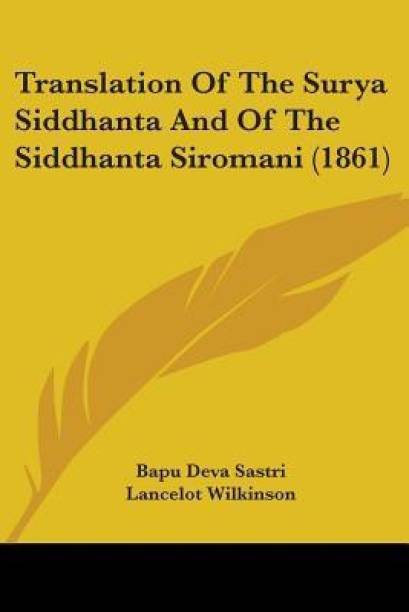 Translation Of The Surya Siddhanta And Of The Siddhanta Siromani (1861)
