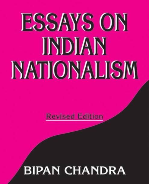 Essays on Indian Nationalis
