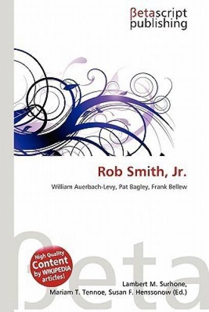 Rob Smith, JR.