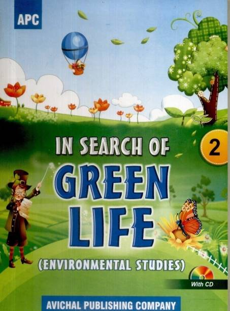 In Search of Green Life - Environment Studies (Class - 2) (With CD)