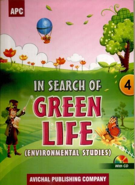 In Search of Green Life - Environment Studies (Class - 4) (With CD) 1st  Edition