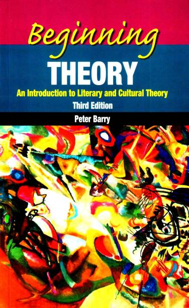 Beginning Theory an Introduction to Literary and Cultural Theory