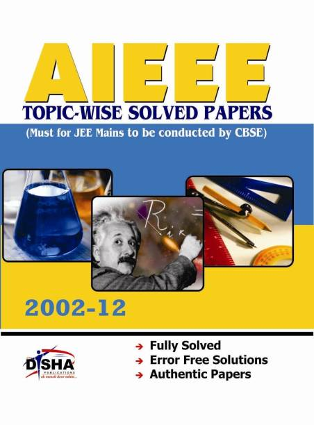 AIEEE Topicwise Solved Papers (200212) Must for JEE Main
