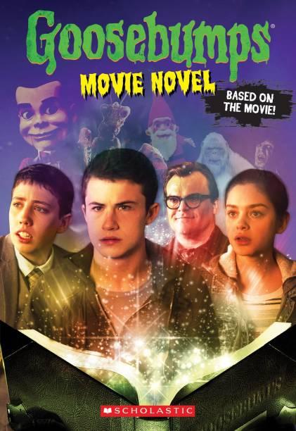 Goosebumps The Movie : The Movie Novel