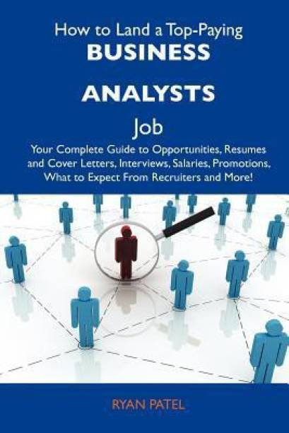 How to Land a Top-Paying Business Analysts Job