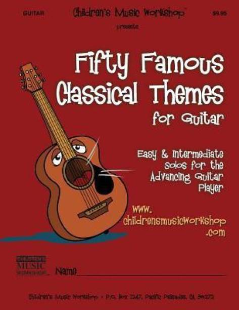 Fifty Famous Classical Themes for Guitar