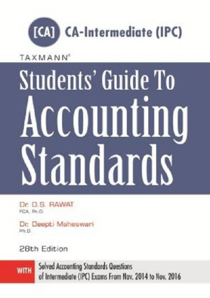Students Guide to Accounting Standards - [CA-Intermediate (IPC)] by DS Rawat (updated till Nov 2016)
