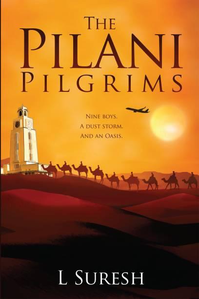 The Pilani Pilgrims