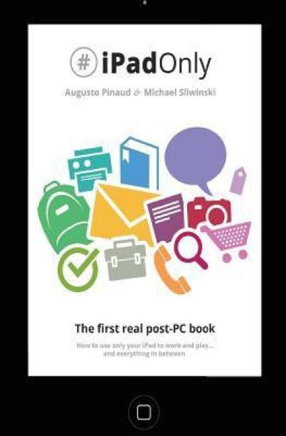 #ipadonly. the First Real Post-PC Book
