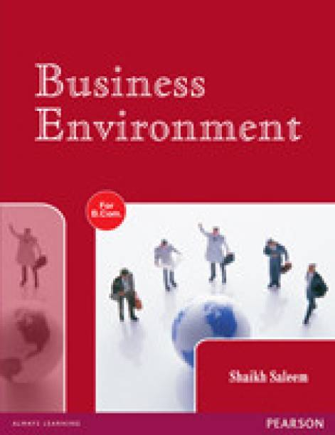 Business Environment : for B. Com course of Uttar Pradesh Universities