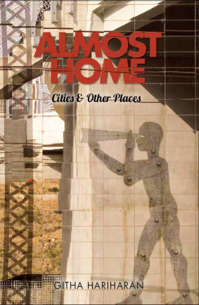 Almost Home: Cities and Other Places