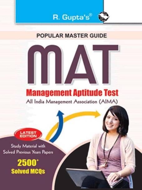 MAT (Management Aptitude Test) Entrance Exam Guide 2021 Edition