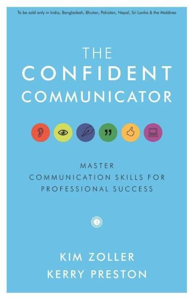 The Confident Communicator