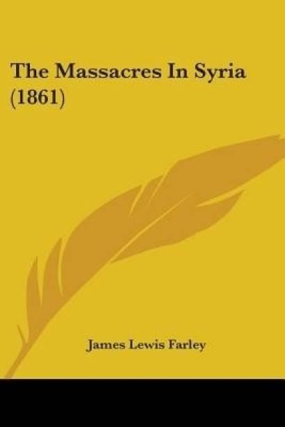 The Massacres In Syria (1861)