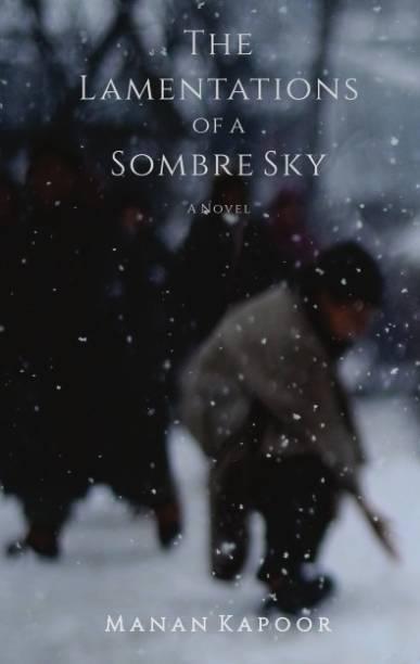 The Lamentations of a Sombre Sky