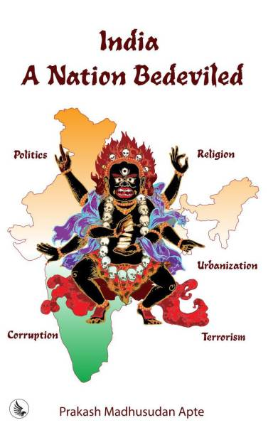India - A Nation Bedeviled