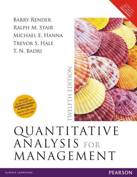 Quantitative Analysis for Management 12E 12 Edition