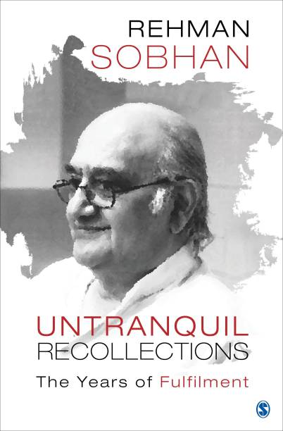 Untranquil Recollections - The Years of Fulfilment