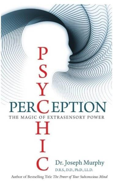 Psychic Perception - The Magic of Extrasensory Power